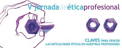 V Jornada de Ética Profesional en Zaragoza