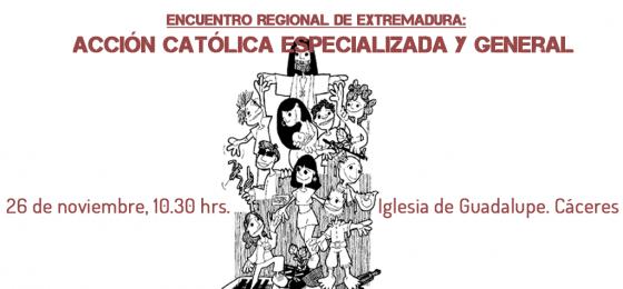 Encuentro de Acción Católica Especializada y General en Extremadura