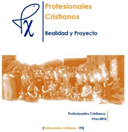 Profesionales Cristianos: realidad y proyecto